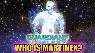 Who is Martinex T'Naga from Marvel's Guardians of the Galaxy? | DaFAQs