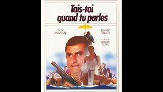 TAIS TOI QUAND TU PARLES   Film complet en français