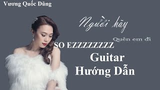 Hướng dẫn guitar | Người Hãy Quên Em Đi(PLEASE FORGET ME)| Mỹ Tâm| Guitar Hướng dẫn