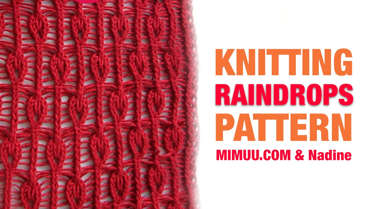 Knitting pattern raindrops youtube knitting pattern raindrops bankloansurffo Images