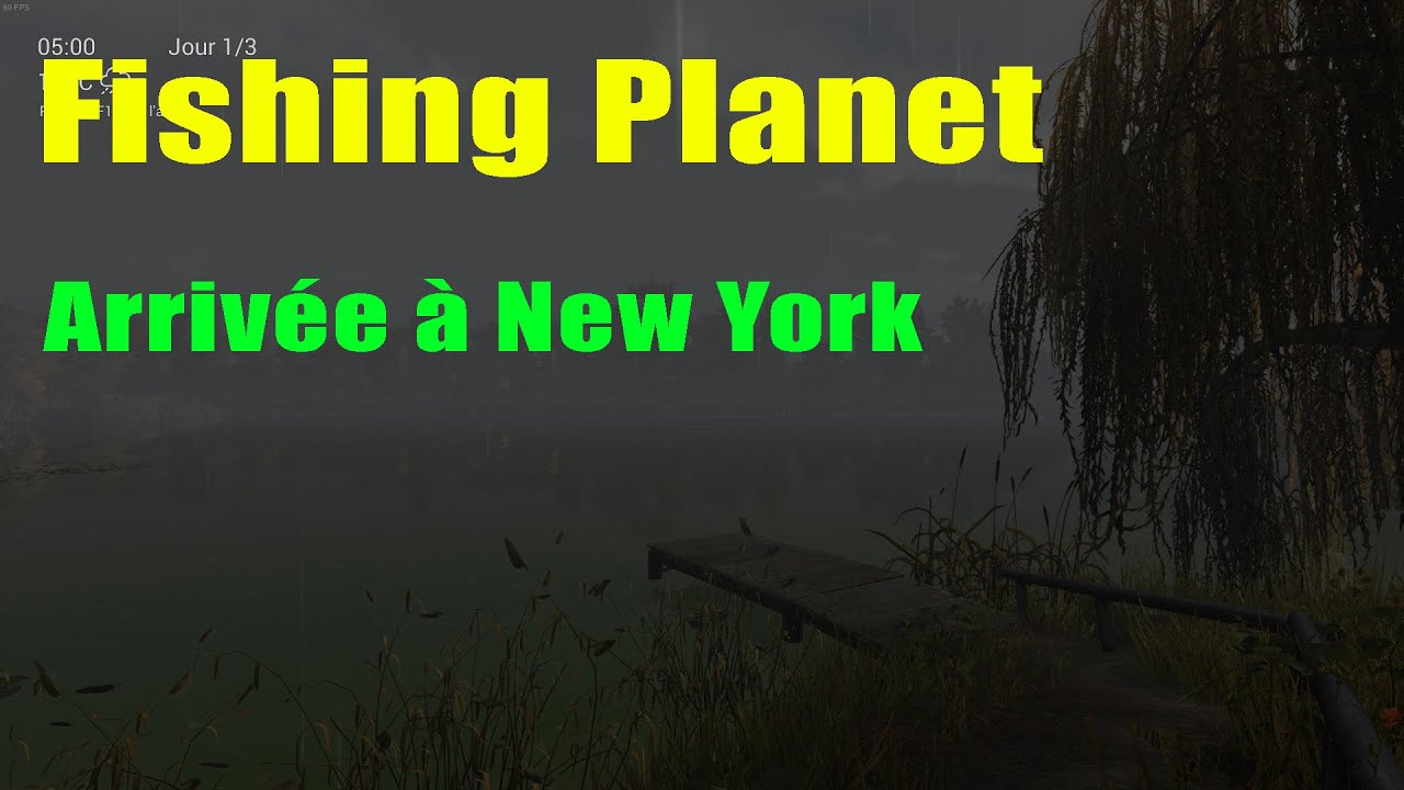 Fishing planet arriv e new york youtube for New york out of state fishing license
