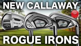 NEW CALLAWAY ROGUE IRONS - FIRST LOOK/FIRST HIT