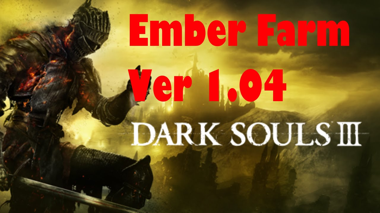 how to get ember dark souls 3