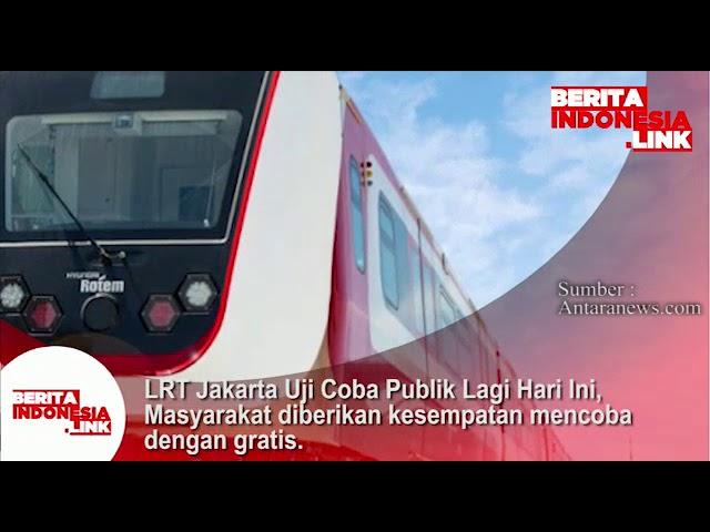 LRT Jakarta uji coba Publik hari ini. Masyarakat diberi kesempatan mencoba dgn grartis.