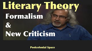 Literary Theory: Formalism and New Criticism