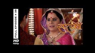 Swaragini - Full Episode 38 - With English Subtitles