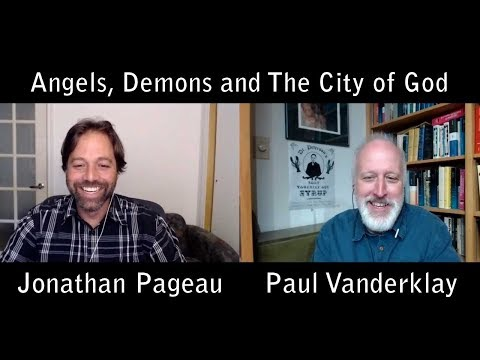 With Paul Vanderklay - Angels, Demons and The City of God