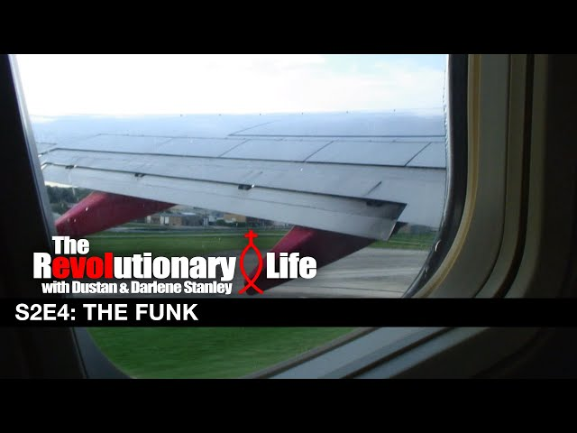 The Revolutionary Life #204 - The Funk (Thailand)