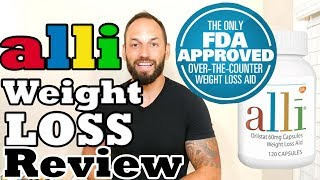 ALLI Orlistat Weight Loss Pill  2017 Review ( Weight Loss Supplement That Works)