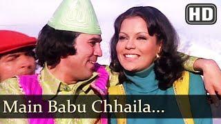 main babu chhaila hd chhailla babu rajesh khanna zeenat aman asrani kishore kumar hits