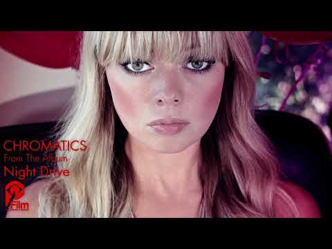 CHROMATICS ACCELERATOR Night Drive LP