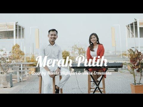 Merah Putih (Gombloh) Cover by Nanda Alghifari feat. Anita Ermaulita