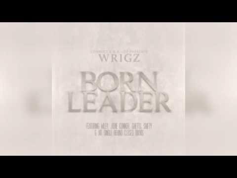 Wrigz - Born Leader (Album)