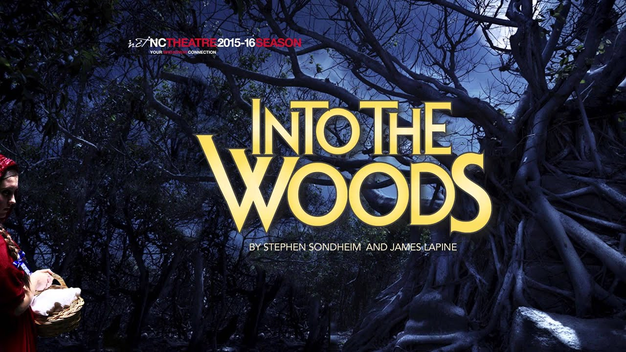 Into The Woods | NC Theatre