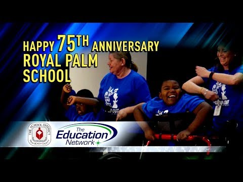 Happy 75th Anniversary Royal Palm School