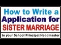 How  to write a Application to your principal for sister marriage by hindi tube rohit