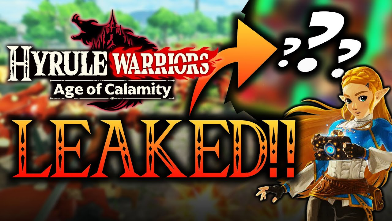 Hyrule Warriors Age Of Calamity Has Leaked Here S The Full Roster At Launch Youtube