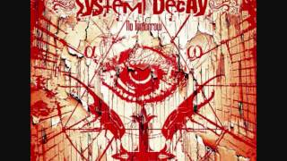 Watch System Decay Beneath My Flesh video