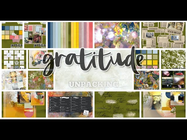 Unpacking and creating a Artsy Layout with GRATITUDE