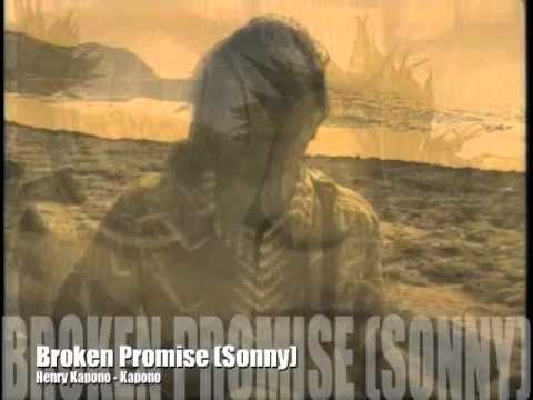 Broken Promise (Sonny) Henry Kapono (The Hawaiian sovereignty movement)
