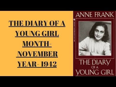 (NOVEMBER-1942 ) THE DIARY OF A YOUNG GIRL