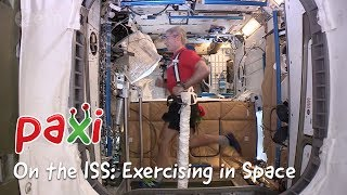 Paxi on the ISS: Exercising in Space