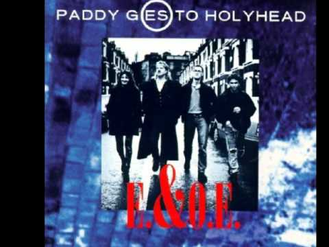 Paddy goes to Holyhead *Far Away*