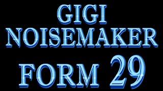 Gigi Noisemaker - Form 29 (Jama Dag) - LOOP 1995-2015