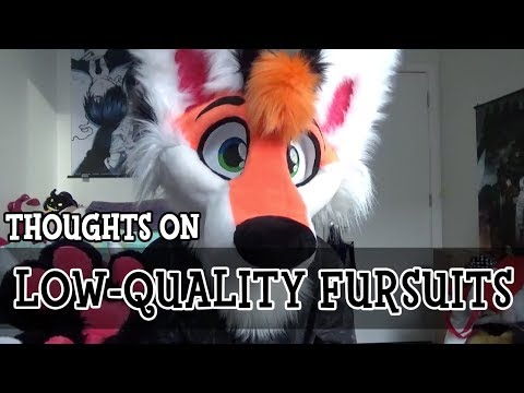 Thoughts On: Low Quality Fursuits