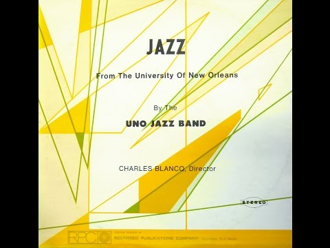 Jazz from the University of New Orleans 1973-75
