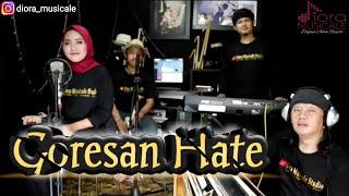 Goresan Hate (cover) || Diora Musicale ||
