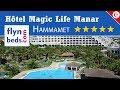 Hôtel Magic Life Manar / Hammamet - Tunisie / Flynbeds.com