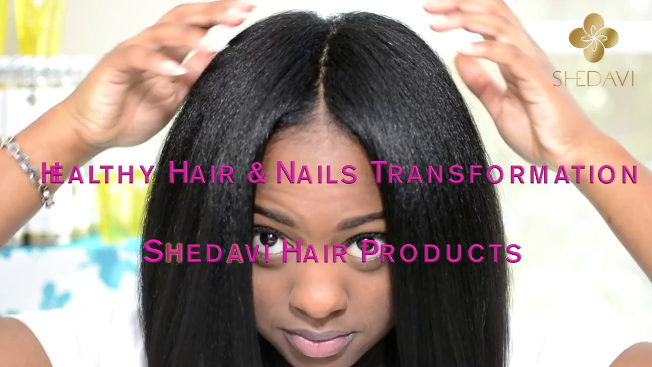 Shedavi Healthy Hair Nails Transformation Youtube