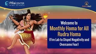 Monthly Homa for All - Rudra Homa (Fire Lab for Rudra – Form of Lord Shiva)