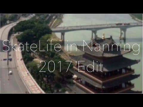 SkateLife in Nanning 2017 Edit