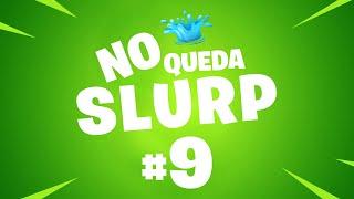 UN TACO DE ALTOS VUELOS - NO QUEDA SLURP - EPISODIO 9