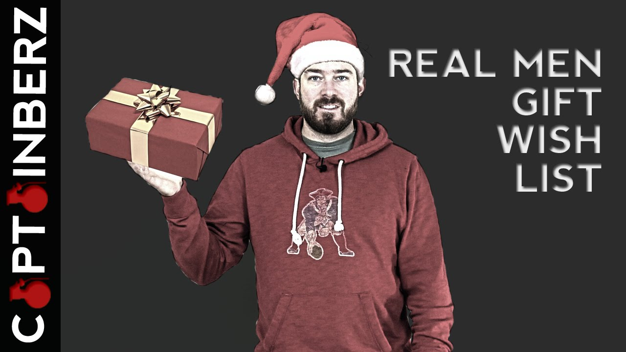 Real Men Christmas Gift Wish List for 2015! - YouTube