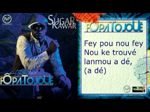 SUGAR KAWAR - FÔ PA TO JOUÉ Antilles Dom Station la radio