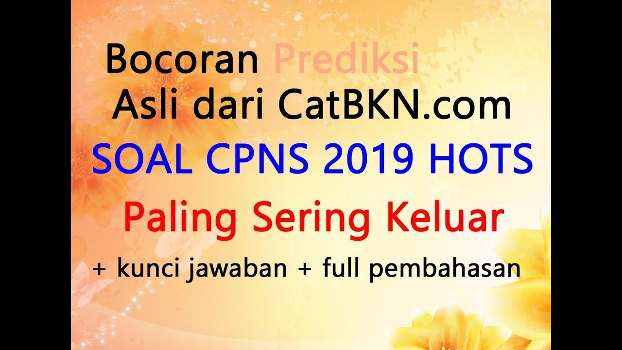 Soal CPNS 2019 HOTS dan Kunci Jawaban Full Pembahasan TWK ...