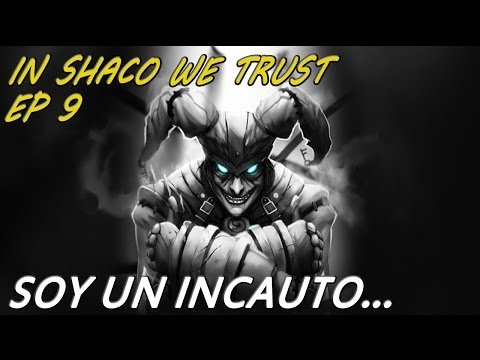 IN SHACO WE TRUST | Diamond | EP 9 | Esto es diamante? xDDD