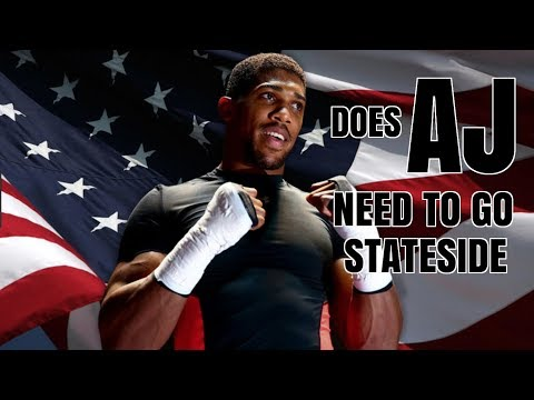 DOES ANTHONY JOSHUA NEED AMERICA TO BECOME A SUPERSTAR ?