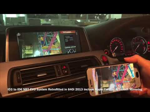 ID3 to ID6 NBT EVO System Retrofitted in 640i 2013 include