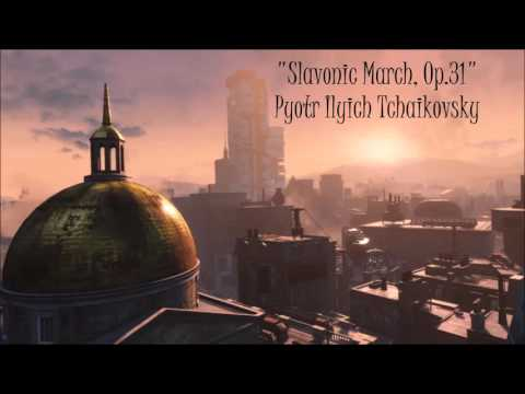 Fallout 4: Classical Radio - Slavonic March, Op. 31 - Pyotr Ilyich Tchaikovsky