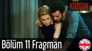 Kuzgun - Trailer Episode 11 English Subtitles HD