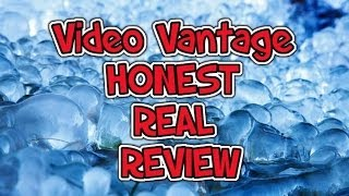 Video Vantage Review - my HONEST REVIEW (NOT WHAT YOU THINK)