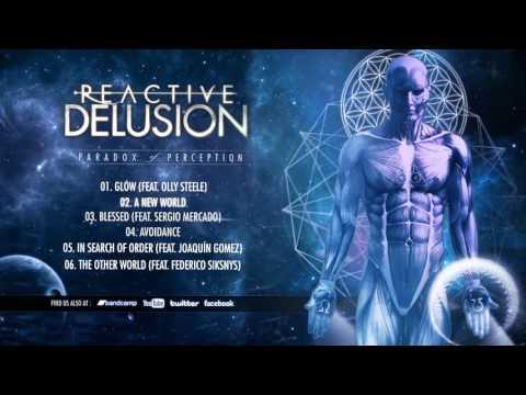 Reactive Delusion - Paradox of Perception (EP 2015) Full Album Stream