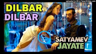 DILBAR - Satyameva Jayate - Dilbar Dilbar Mp3 2018 - Dilbar Dilbar Neha Kakkar - Fresh Mp3 Songs