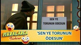 Sen Ye Torun Ödesin  - Türk Fıkraları 17