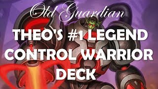 Theo's #1 Legend Control Warrior (Hearthstone Rise of Shadows deck guide)
