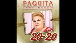Las rodilleras - Paquita la del Barrio